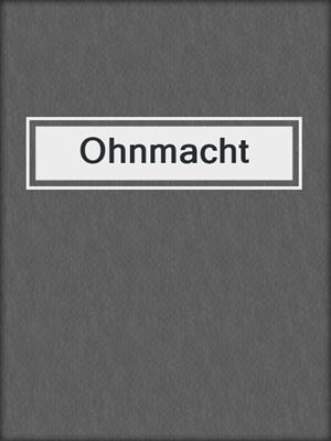 cover image of Ohnmacht