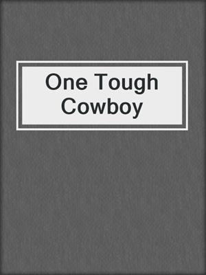 cover image of One Tough Cowboy