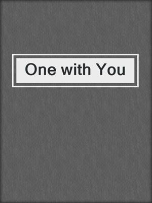 cover image of One with You