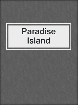 cover image of Paradise Island