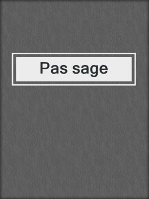 cover image of Pas sage