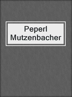 cover image of Peperl Mutzenbacher