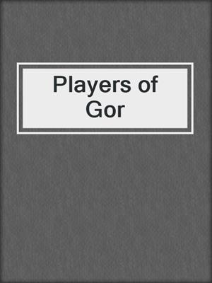 cover image of Players of Gor