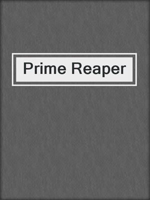 cover image of Prime Reaper