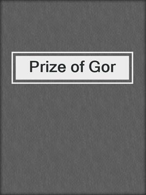 cover image of Prize of Gor