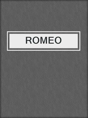 cover image of ROMEO