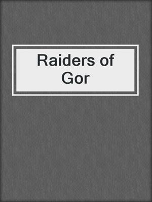 cover image of Raiders of Gor