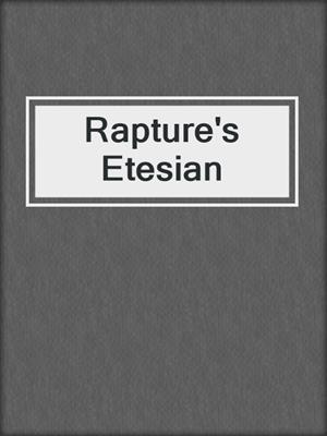 cover image of Rapture's Etesian