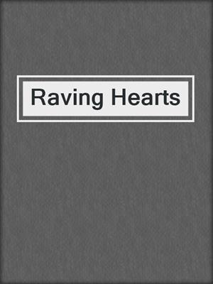 cover image of Raving Hearts