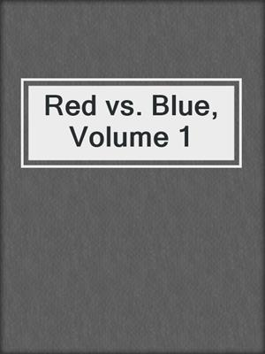 cover image of Red vs. Blue, Volume 1