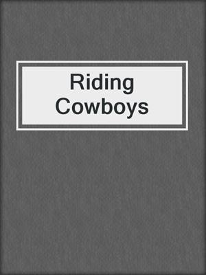 cover image of Riding Cowboys