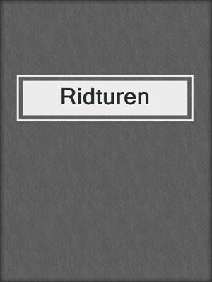 cover image of Ridturen