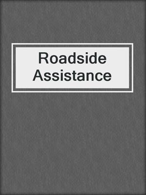 cover image of Roadside Assistance
