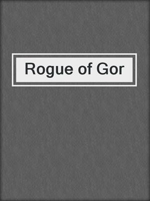 cover image of Rogue of Gor