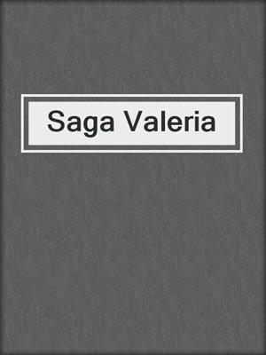 cover image of Saga Valeria