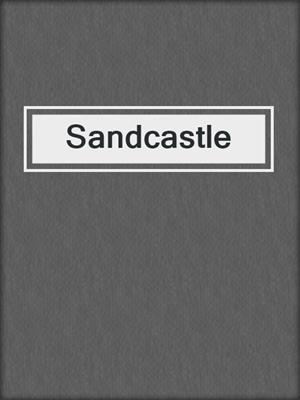 cover image of Sandcastle