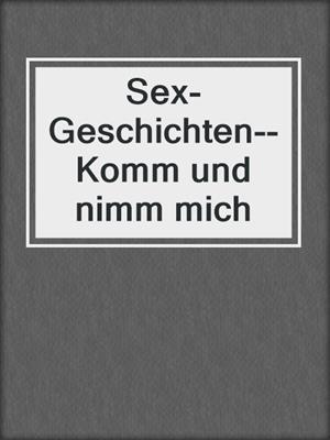 nimm mich sex