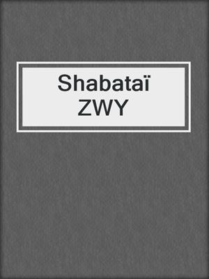 cover image of Shabataï ZWY