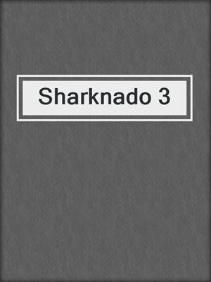 cover image of Sharknado 3
