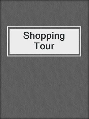 cover image of Shopping Tour
