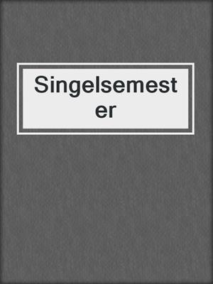cover image of Singelsemester