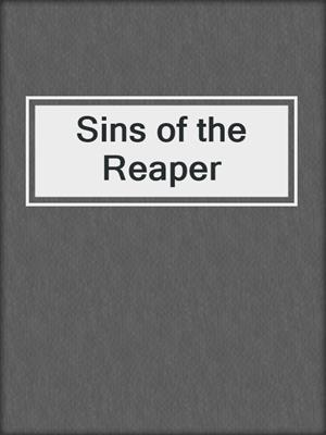 cover image of Sins of the Reaper
