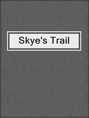 cover image of Skye's Trail