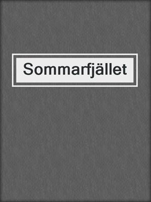 cover image of Sommarfjället