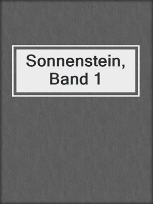 cover image of Sonnenstein, Band 1