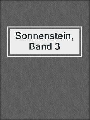 cover image of Sonnenstein, Band 3