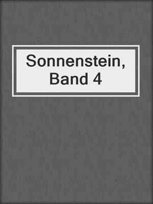 cover image of Sonnenstein, Band 4