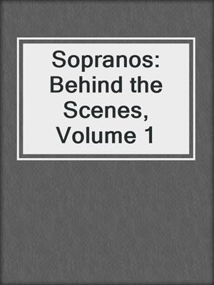 cover image of Sopranos: Behind the Scenes, Volume 1