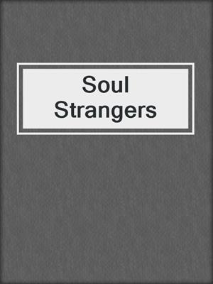 cover image of Soul Strangers