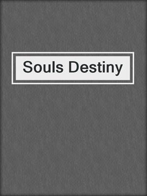 cover image of Souls Destiny