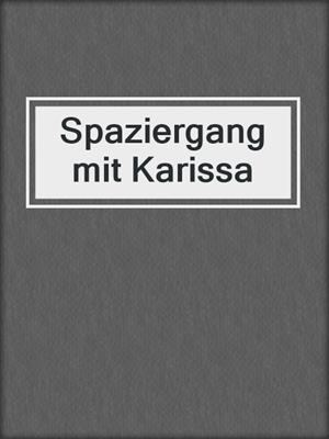 cover image of Spaziergang mit Karissa