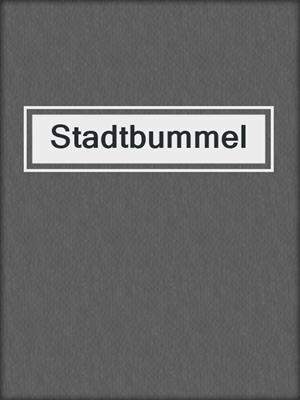 cover image of Stadtbummel