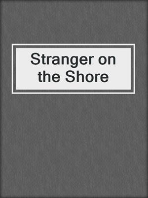 cover image of Stranger on the Shore