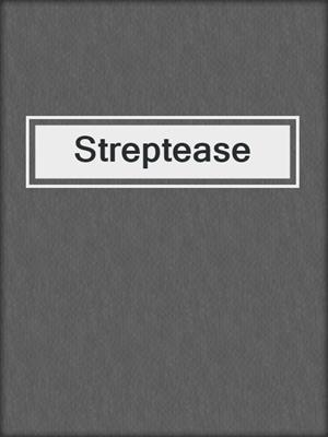 cover image of Streptease