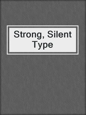 cover image of Strong, Silent Type