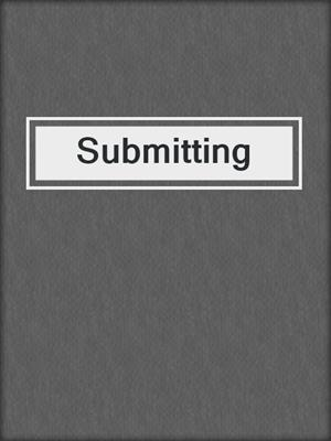 cover image of Submitting