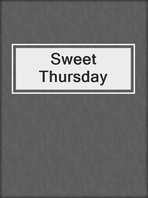 Sweet Thursday