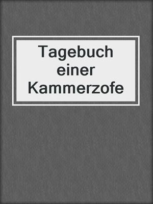 cover image of Tagebuch einer Kammerzofe
