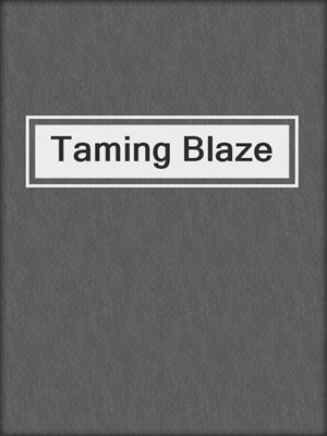 cover image of Taming Blaze