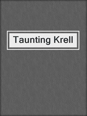 cover image of Taunting Krell