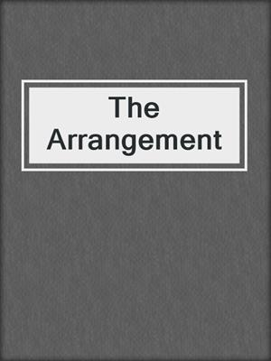 cover image of The Arrangement