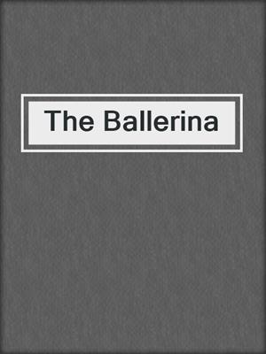 cover image of The Ballerina