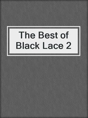 cover image of The Best of Black Lace 2