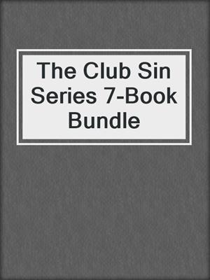 cover image of The Club Sin Series 7-Book Bundle
