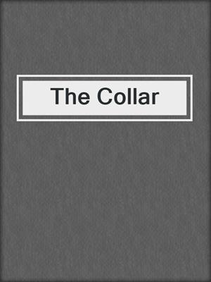 cover image of The Collar