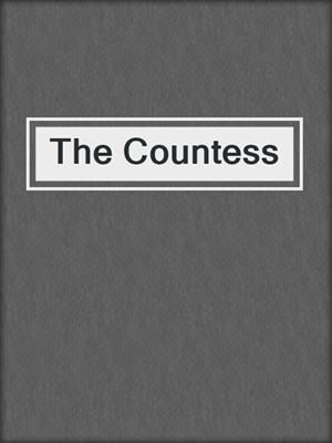 cover image of The Countess